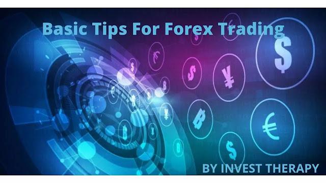 Basic Tips For Forex Trading.jpg