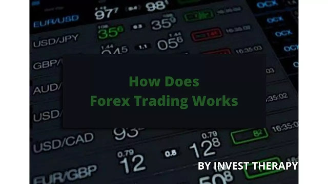 How-Does-Forex-Trading-Works-By-Invest-Therapy.jpg